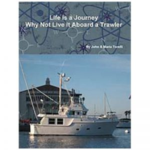 Life Is A Journey: Why Not Live It Aboard A Trawler